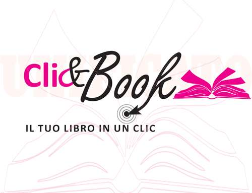 Scopri il NUOVO servizio UNIFICATO ClicBook, libertà di stampa!